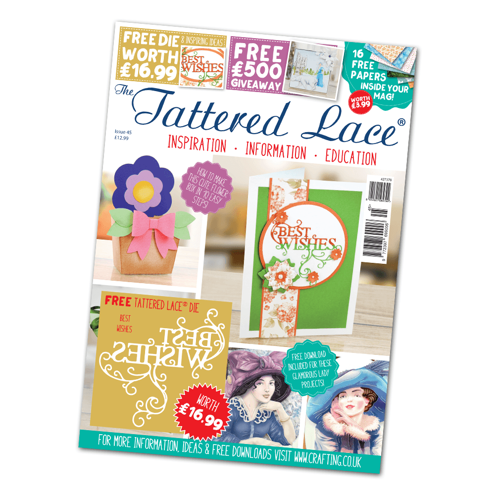 The Tattered Lace Magazine Issue 45 Tattered Lace