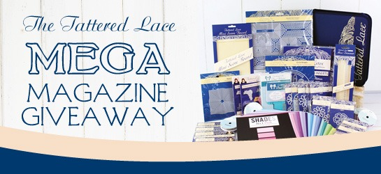 The Tattered Lace Mega Magazine Giveaway