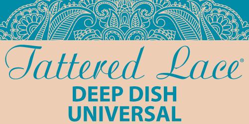 Tattered Lace Deep Dish