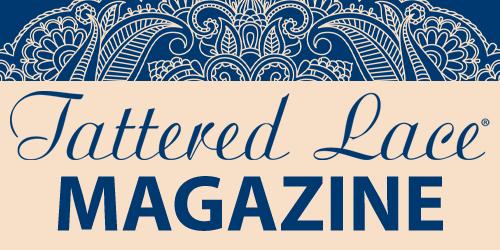 Tattered Lace Magazine